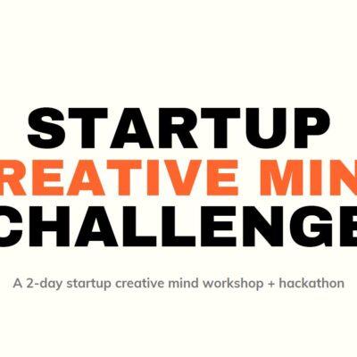 Startup Creative Mind Challenge