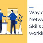 9 Way of Networking Skills at Co-working