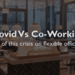 WHAT IS THE FUTURE OF COWORKING SPACES POST COVID-19